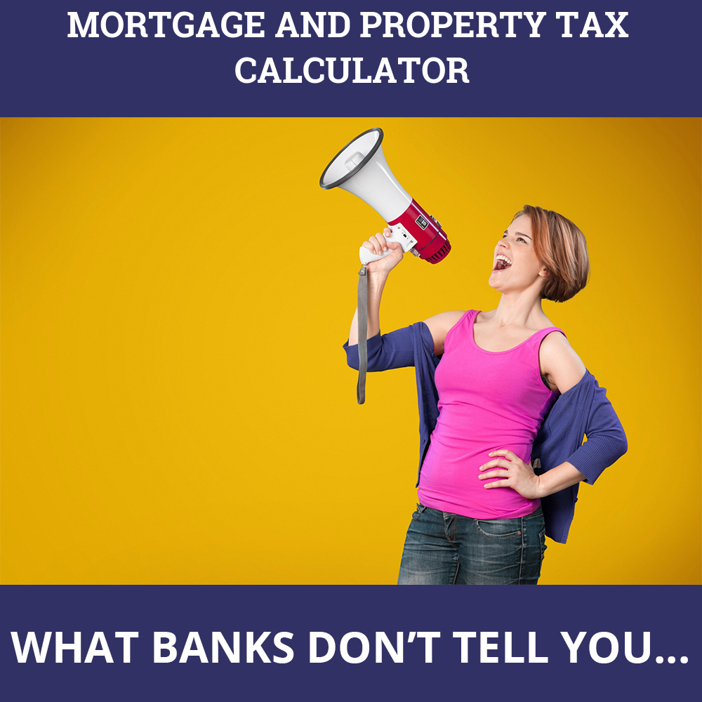 Mortgage And Property Tax Calculator