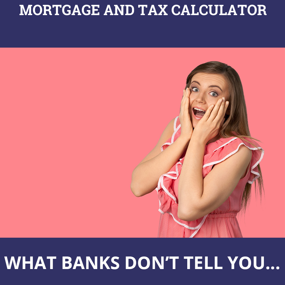 Mortgage And Tax Calculator