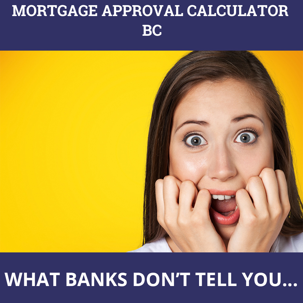 Mortgage Approval Calculator Bc