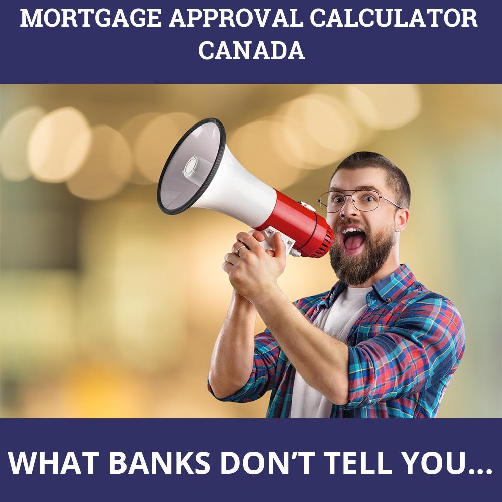 Mortgage Approval Calculator Canada
