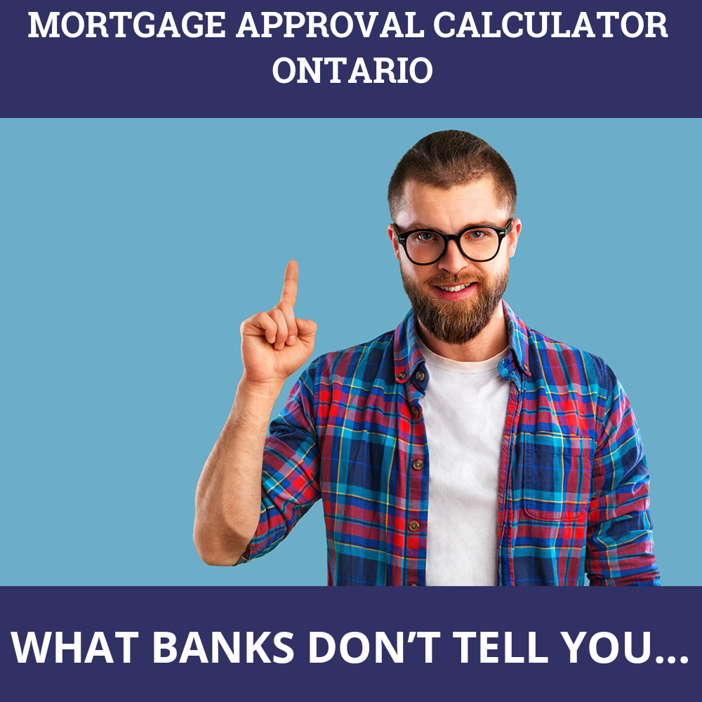 Mortgage Approval Calculator Ontario