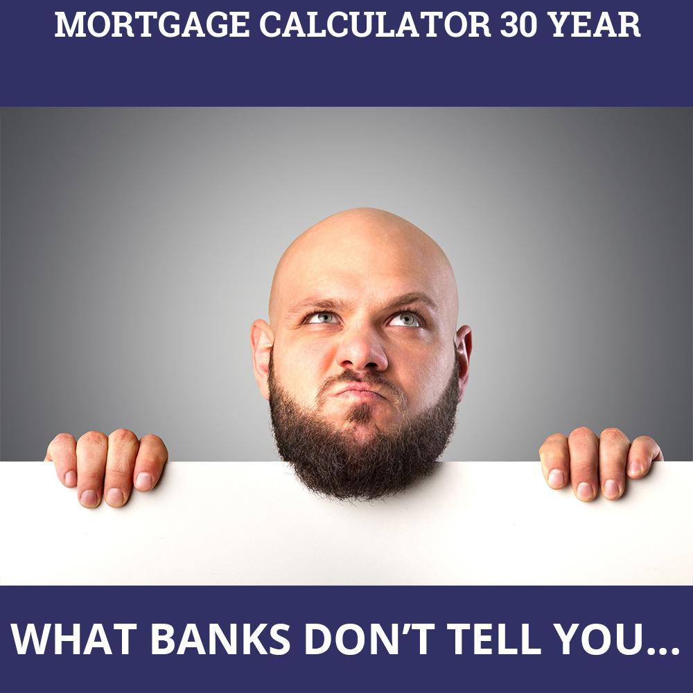 Mortgage Calculator 30 Year