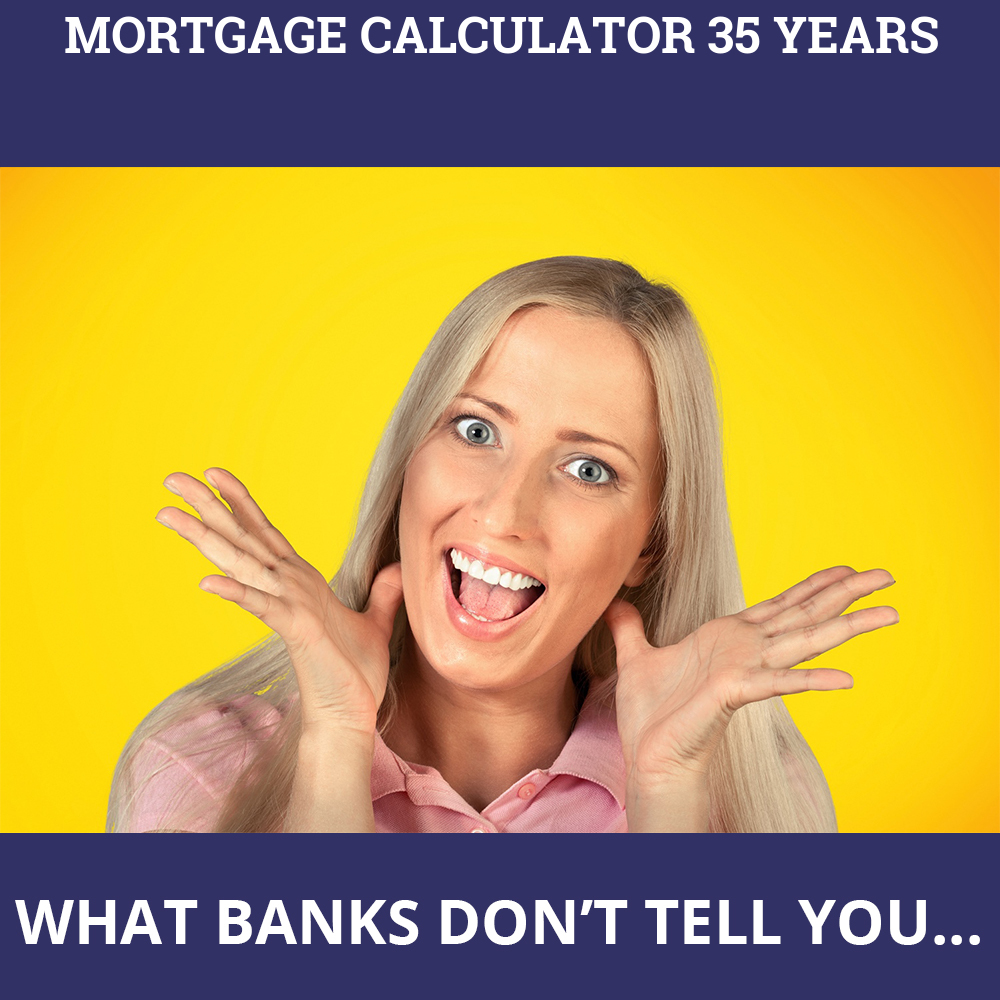 Mortgage Calculator 35 Years