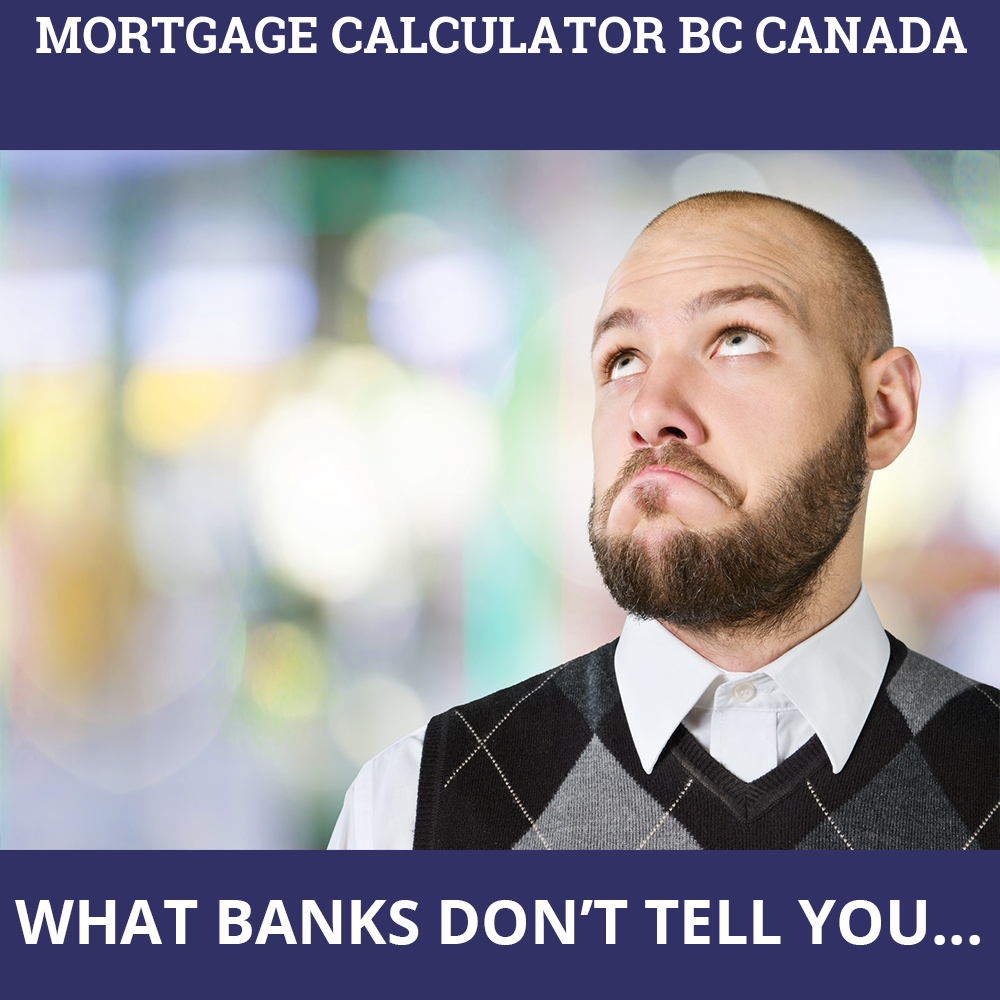 Mortgage Calculator BC Canada
