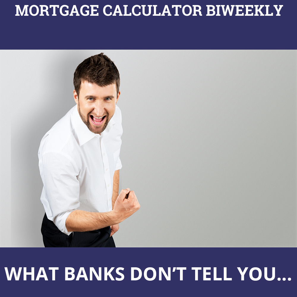 Mortgage Calculator Biweekly