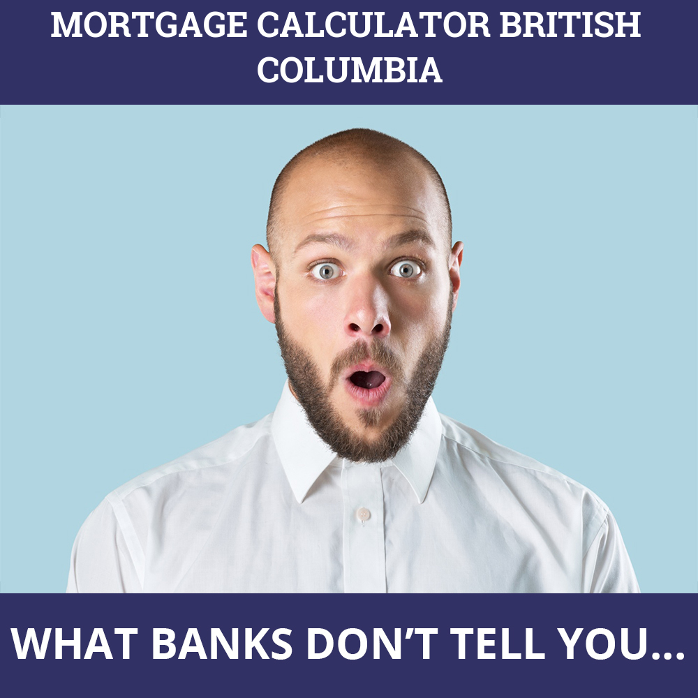 Mortgage Calculator British Columbia