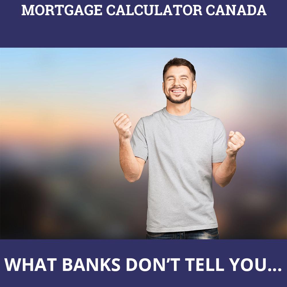 Mortgage Calculator Canada