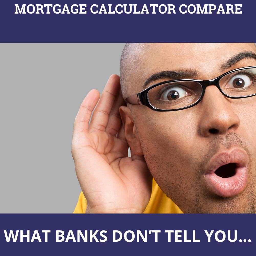 Mortgage Calculator Compare