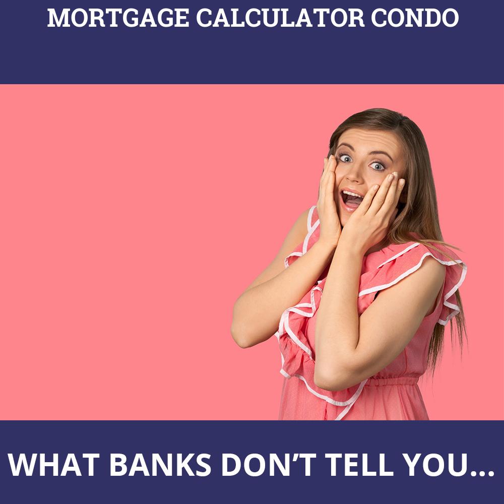 Mortgage Calculator Condo