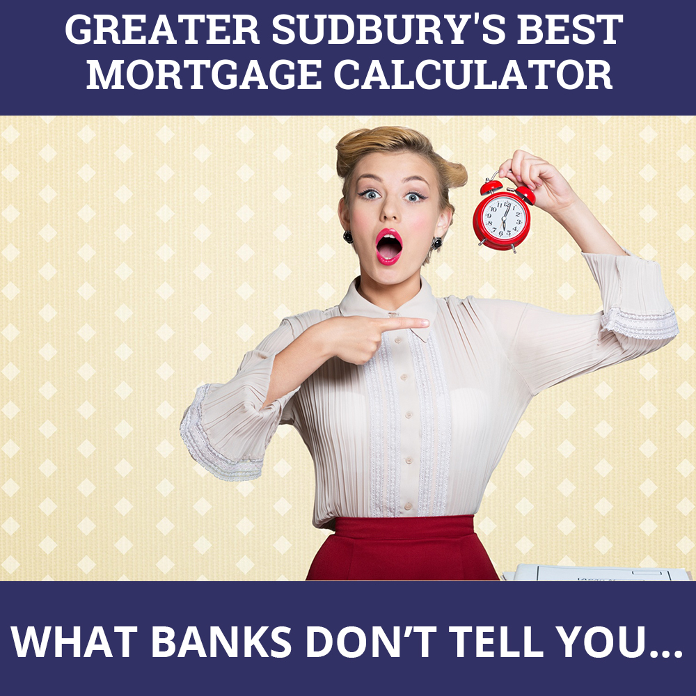 Mortgage Calculator Greater Sudbury ON
