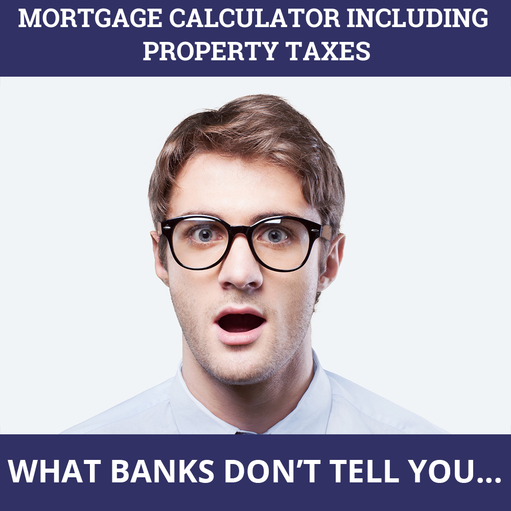 Mortgage Calculator Including Property Taxes