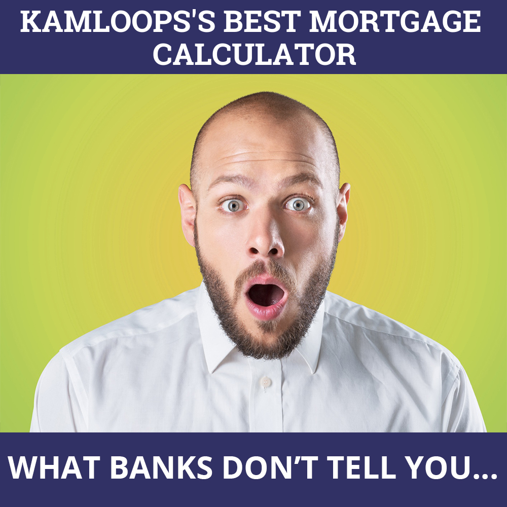 Mortgage Calculator Kamloops BC