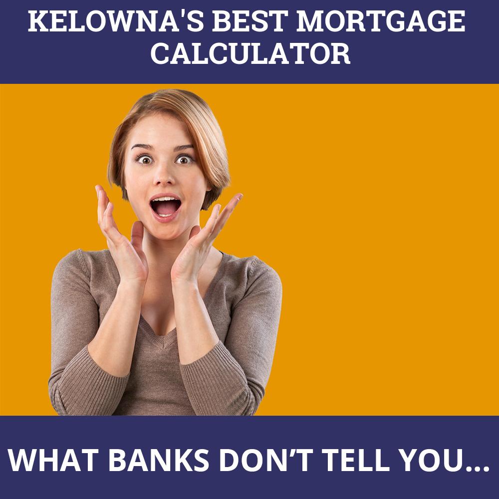 Mortgage Calculator Kelowna BC