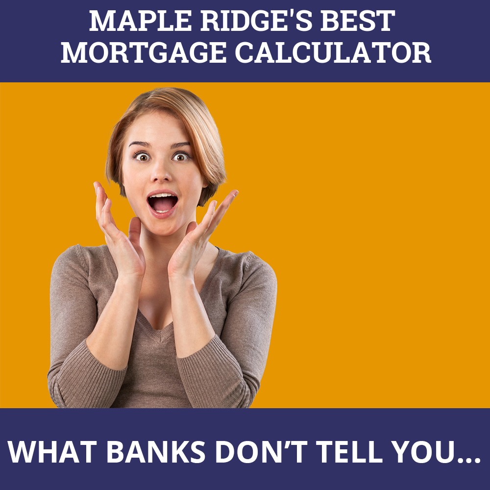Mortgage Calculator Maple Ridge BC