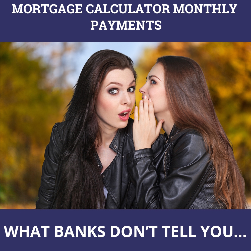 Mortgage Calculator Monthly Payments