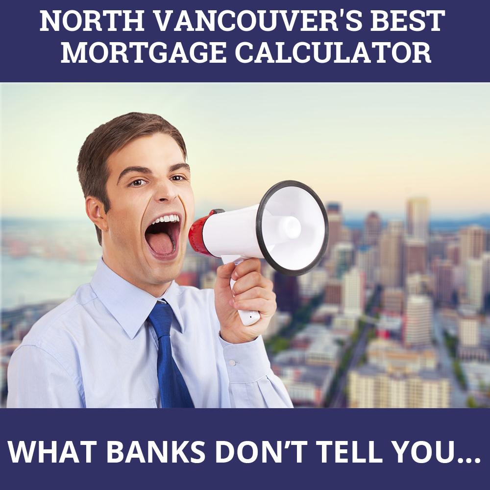Mortgage Calculator North Vancouver BC