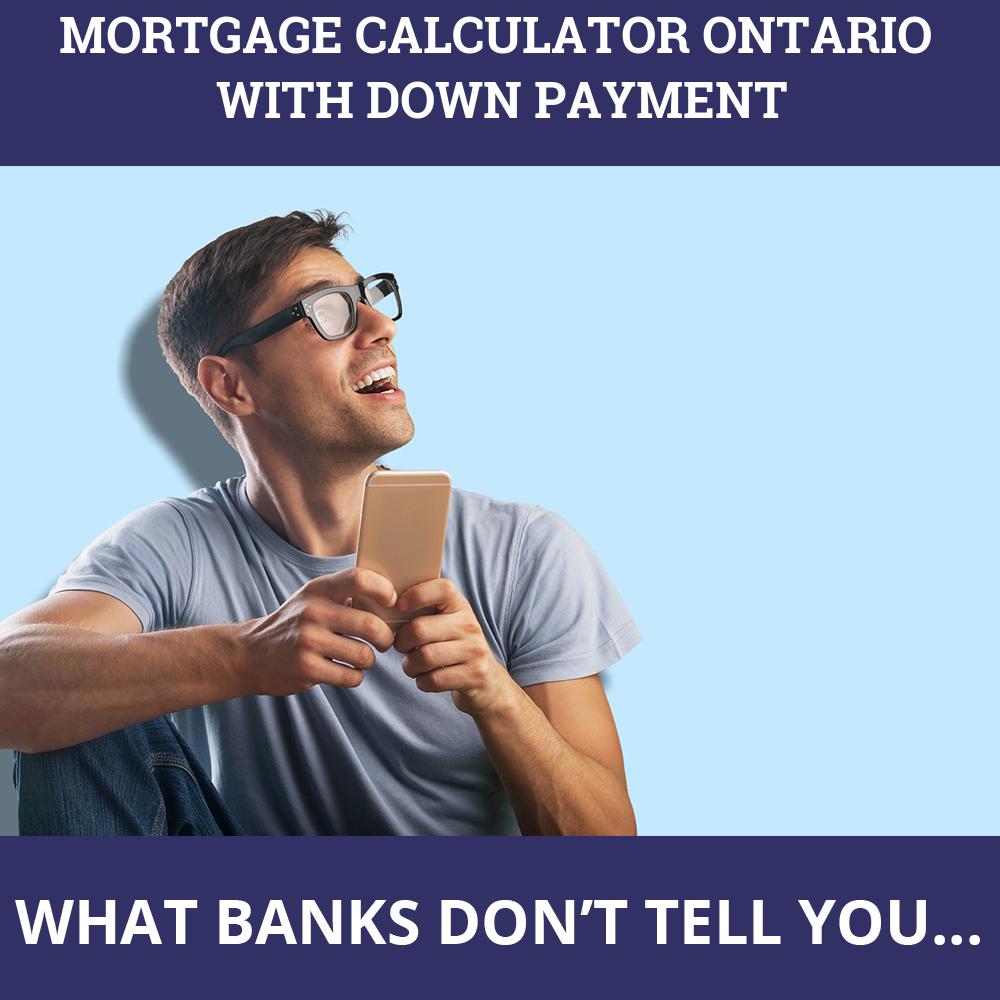 Mortgage Calculator Ontario With Down Payment