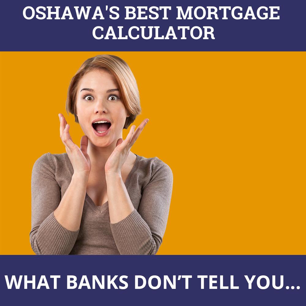 Mortgage Calculator Oshawa ON
