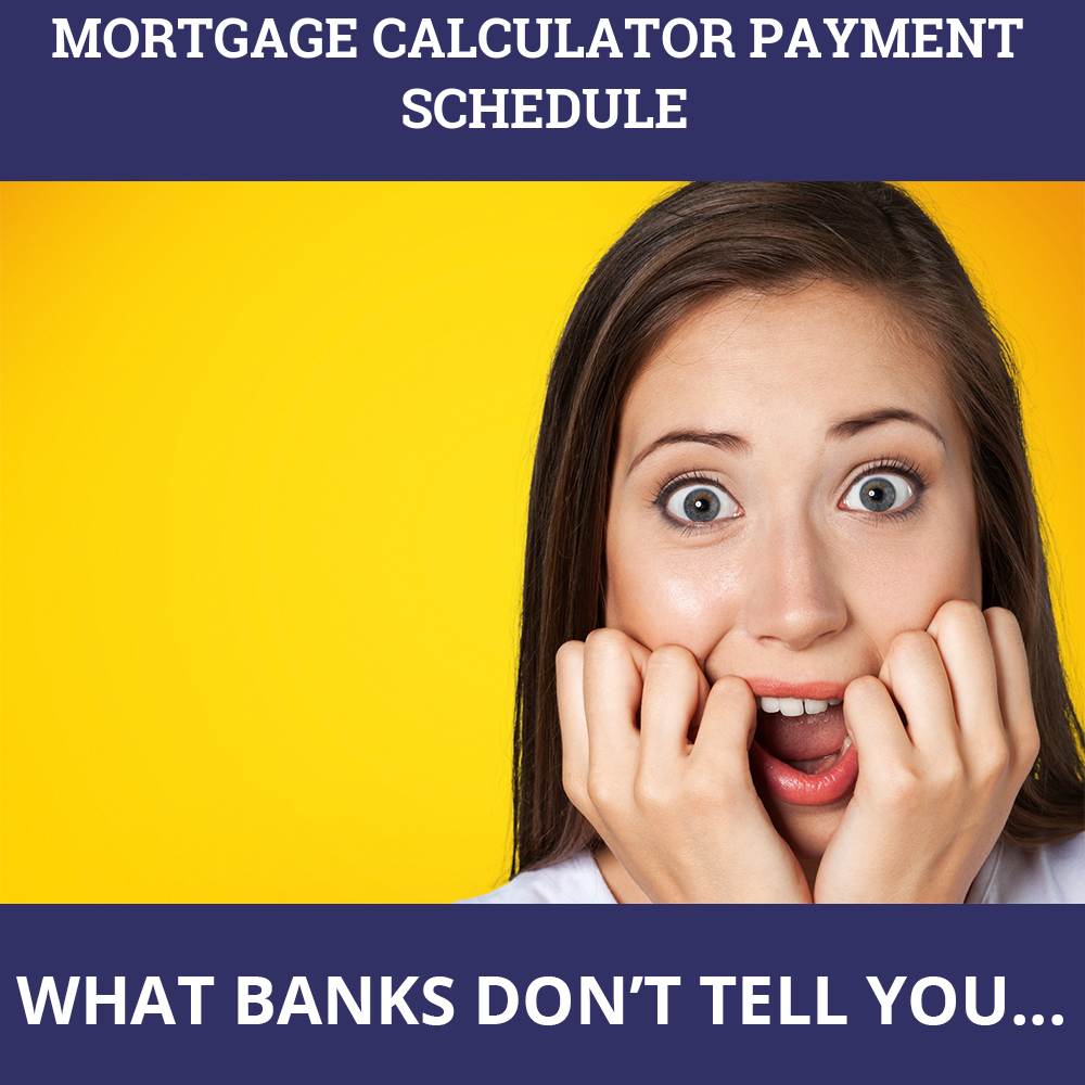 Mortgage Calculator Payment Schedule