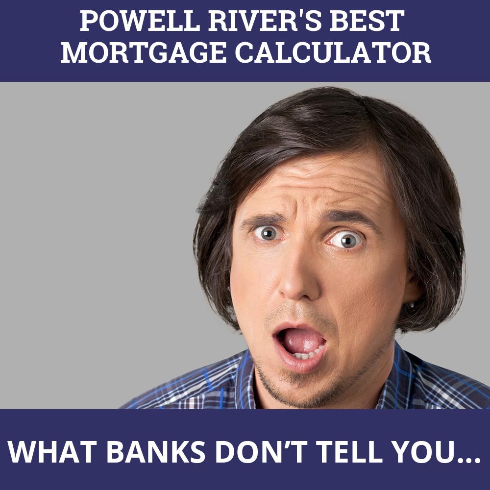 Mortgage Calculator Powell River BC