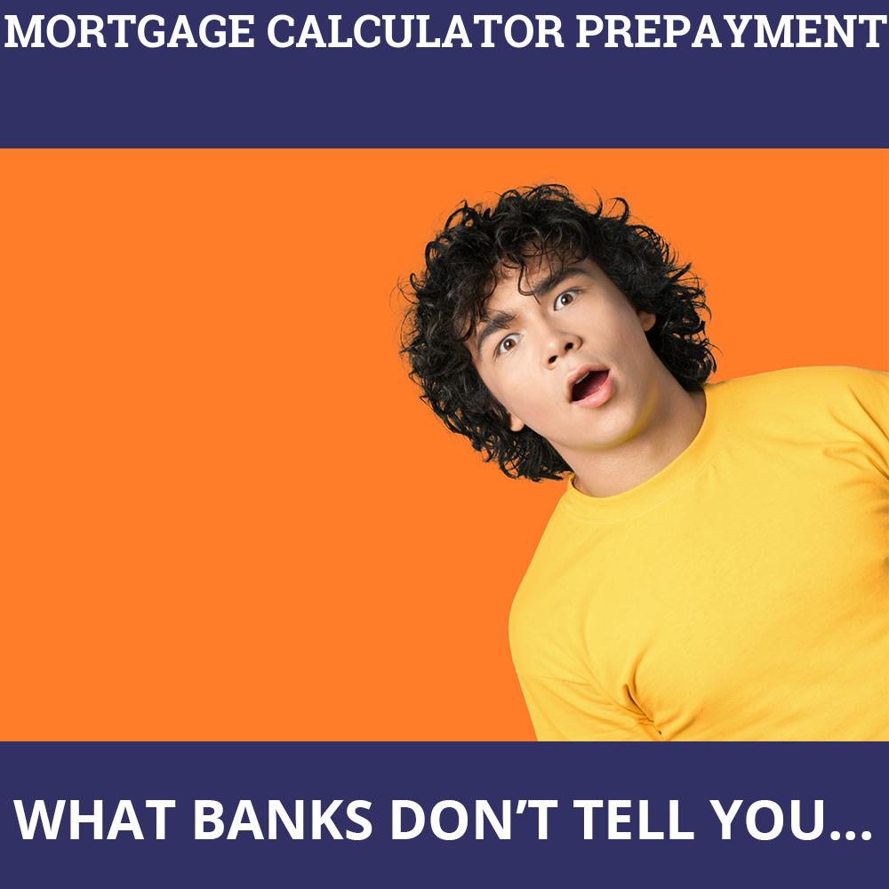 Mortgage Calculator Prepayment