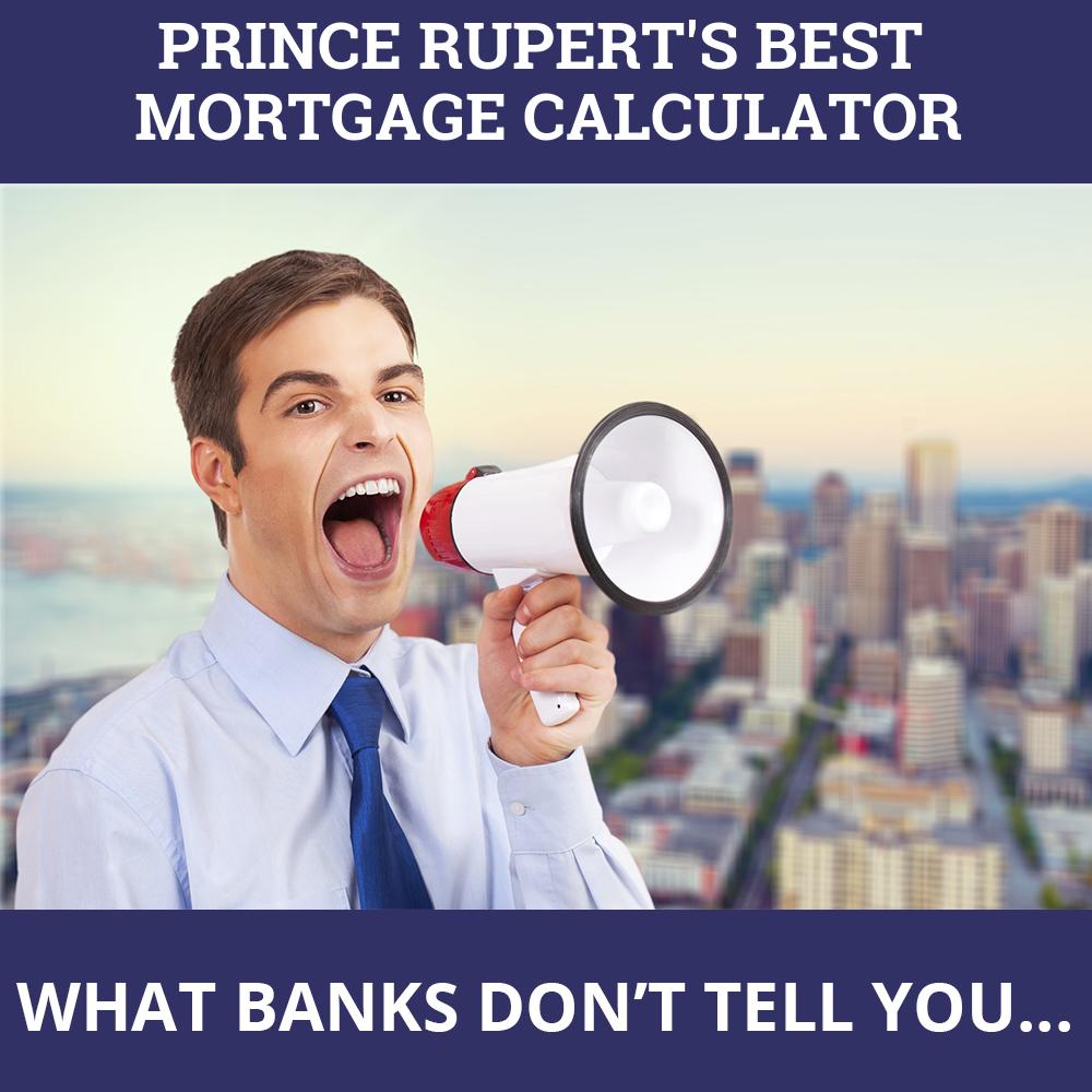 Mortgage Calculator Prince Rupert BC
