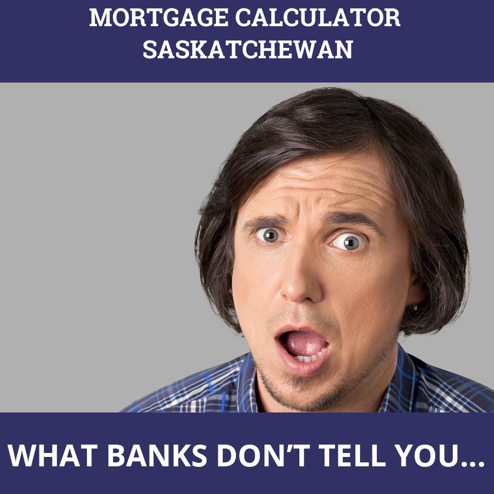Mortgage Calculator Saskatchewan