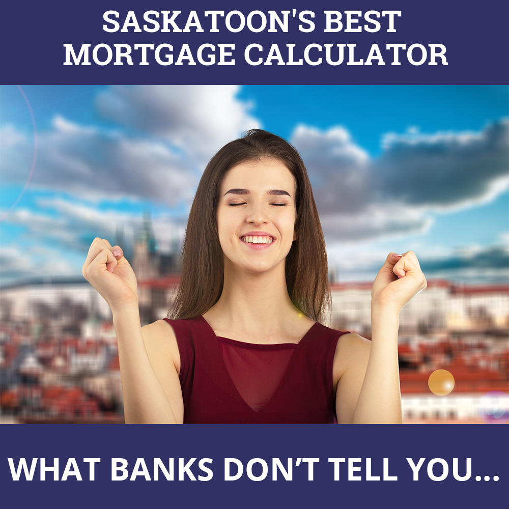 Mortgage Calculator Saskatoon SK
