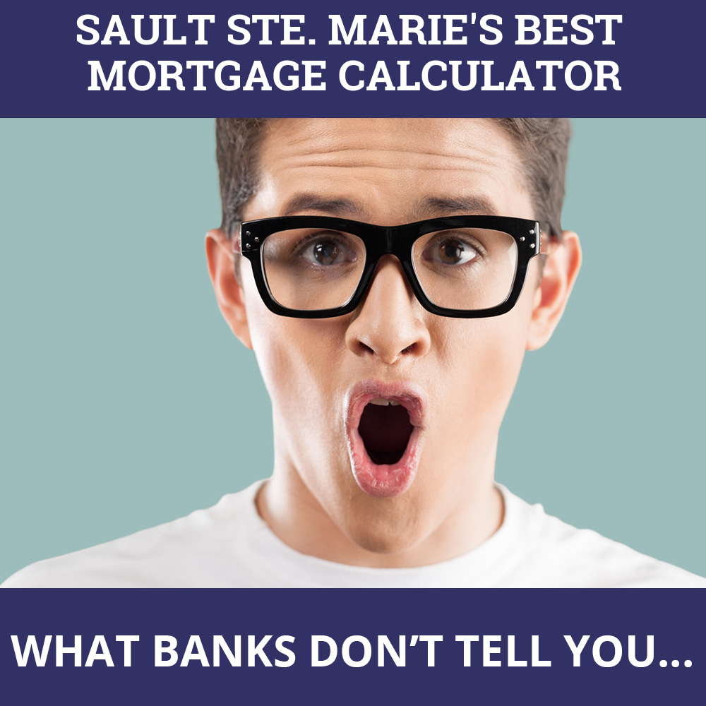 Mortgage Calculator Sault Ste. Marie ON