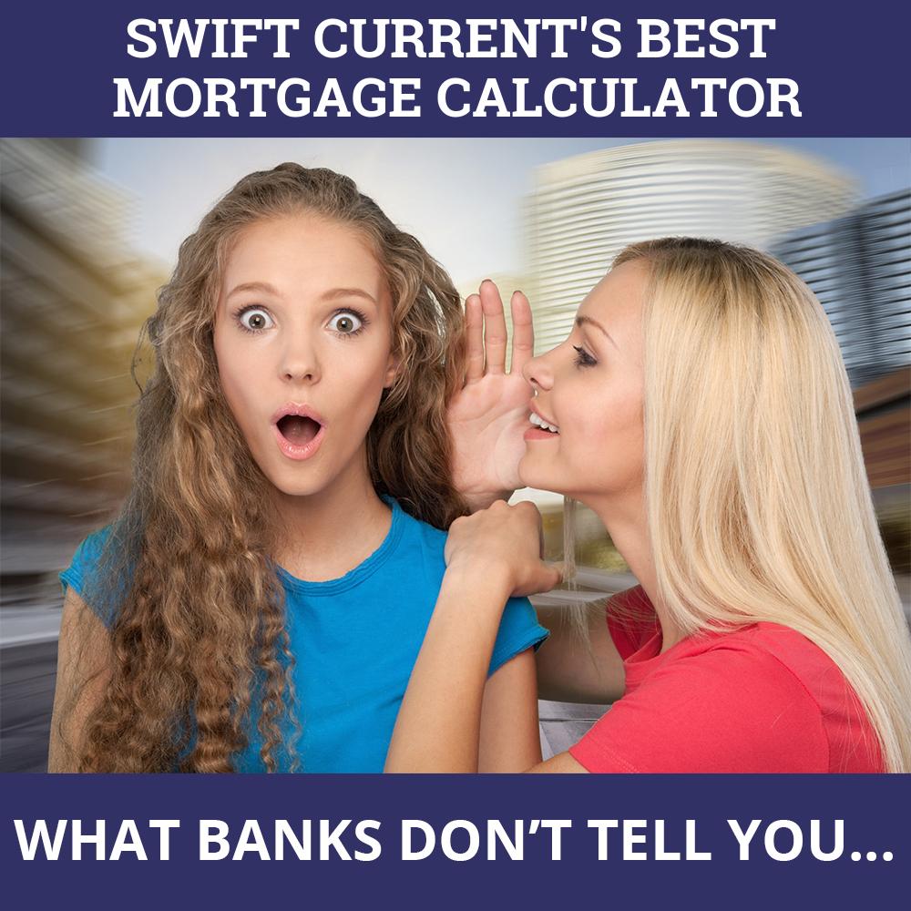 Mortgage Calculator Swift Current SK