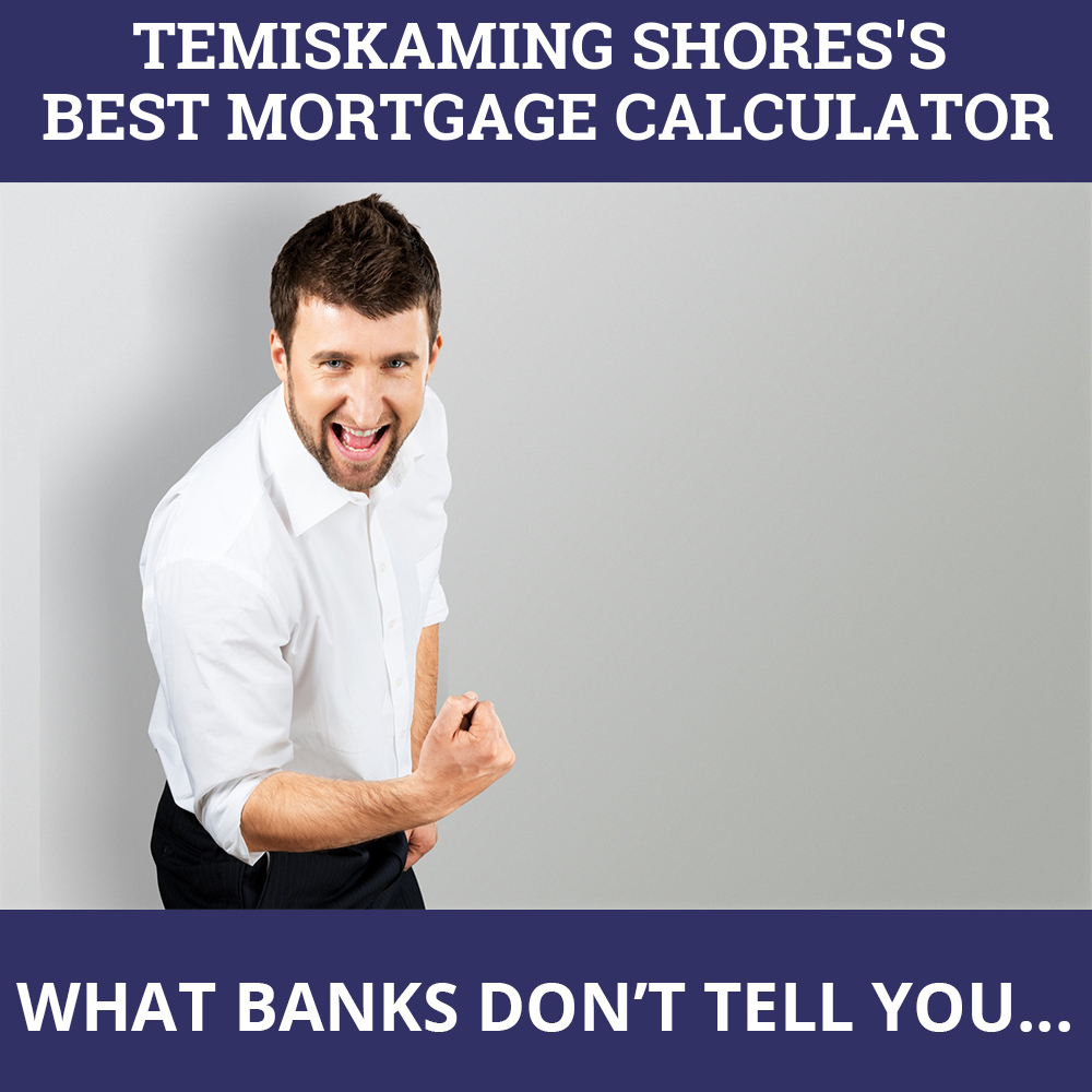 Mortgage Calculator Temiskaming Shores ON