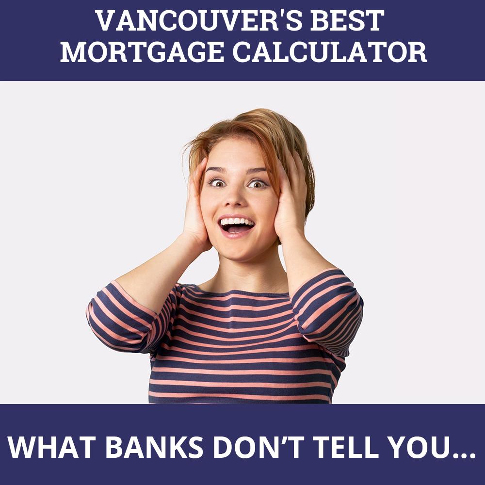 Mortgage Calculator Vancouver BC