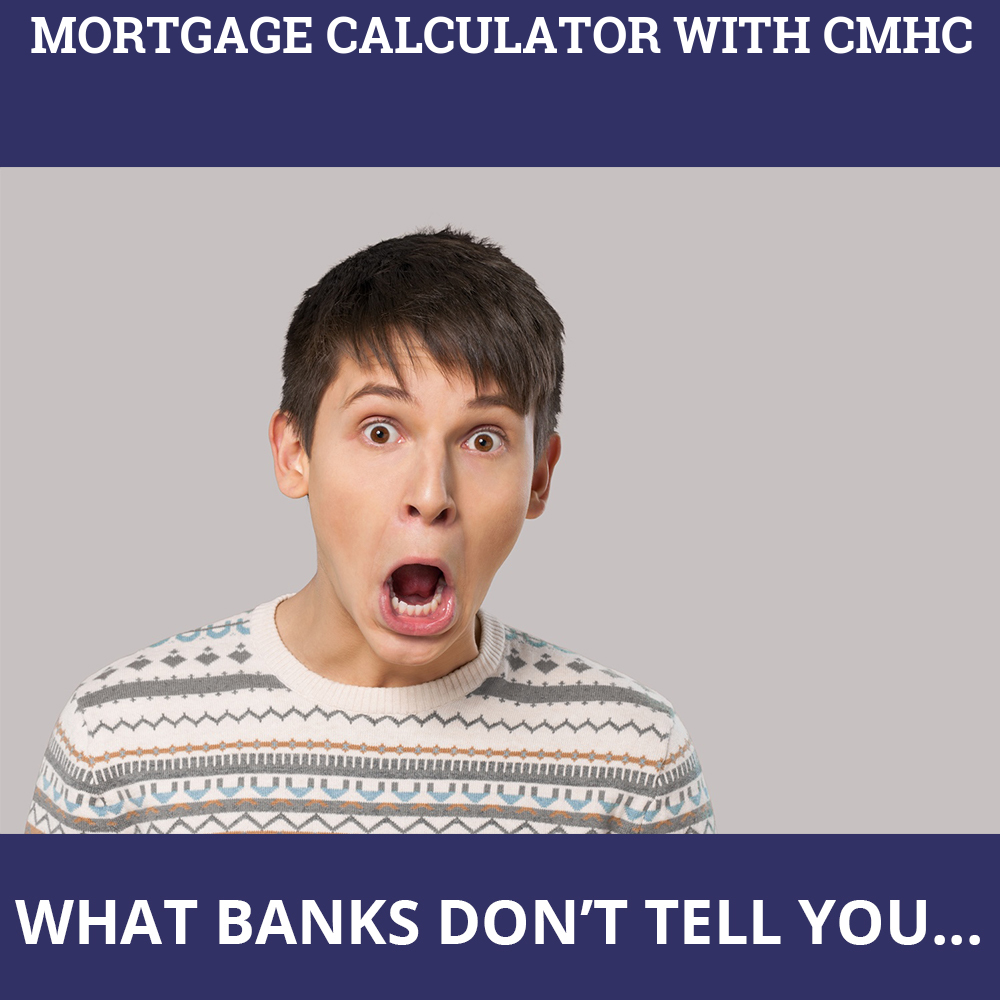 Mortgage Calculator With CMHC