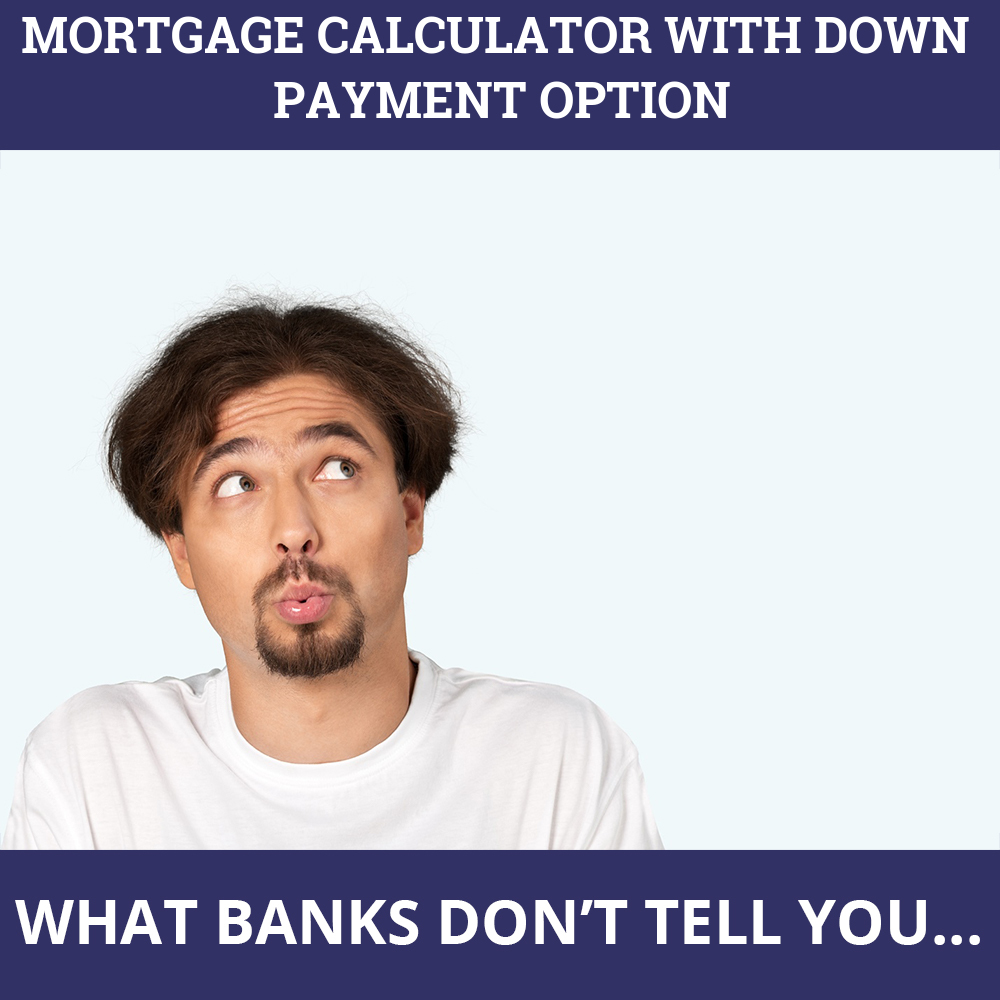 Mortgage Calculator With Down Payment Option