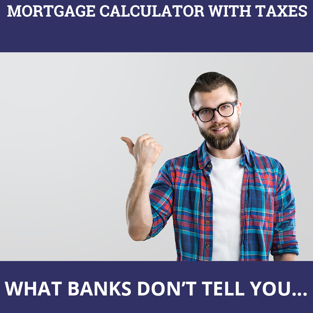 Mortgage Calculator With Taxes