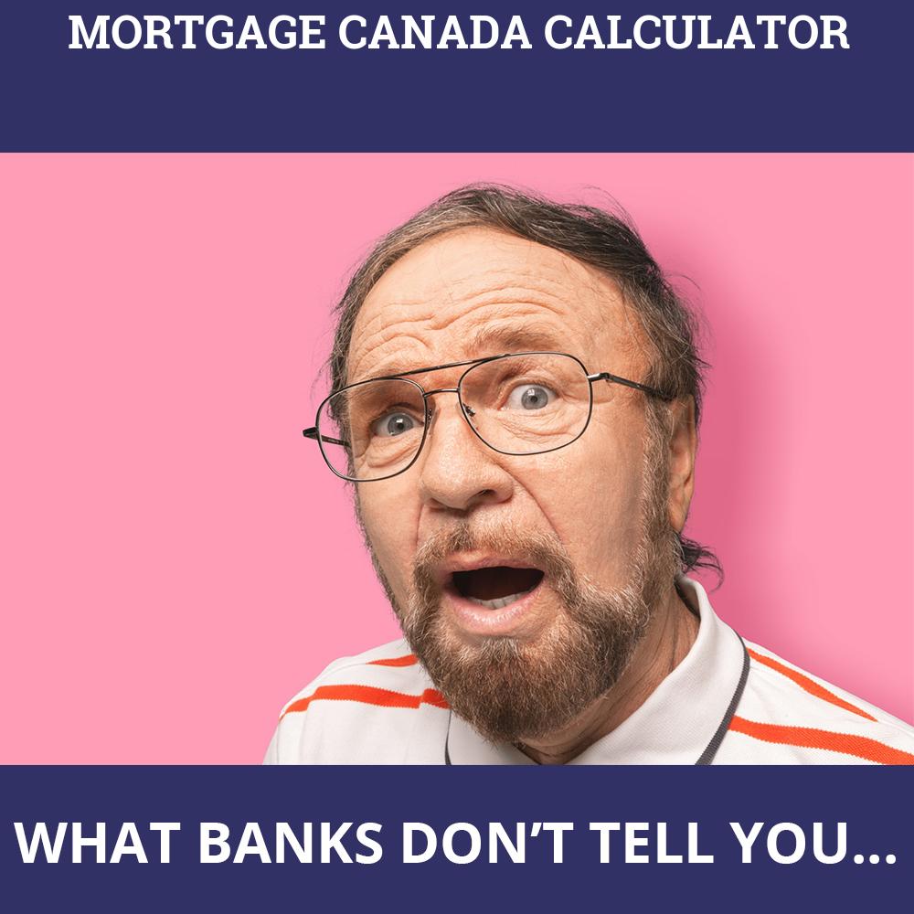 Mortgage Canada Calculator