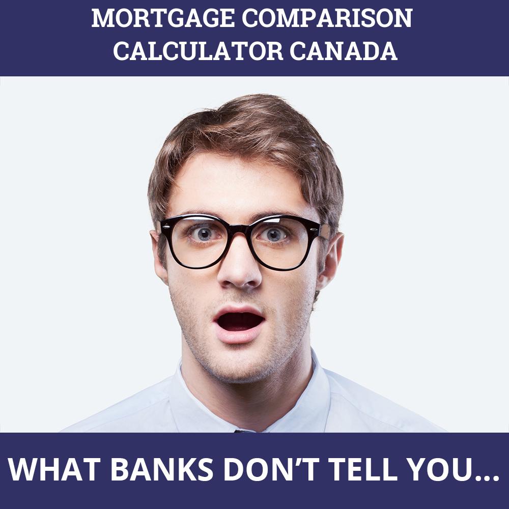 Mortgage Comparison Calculator Canada