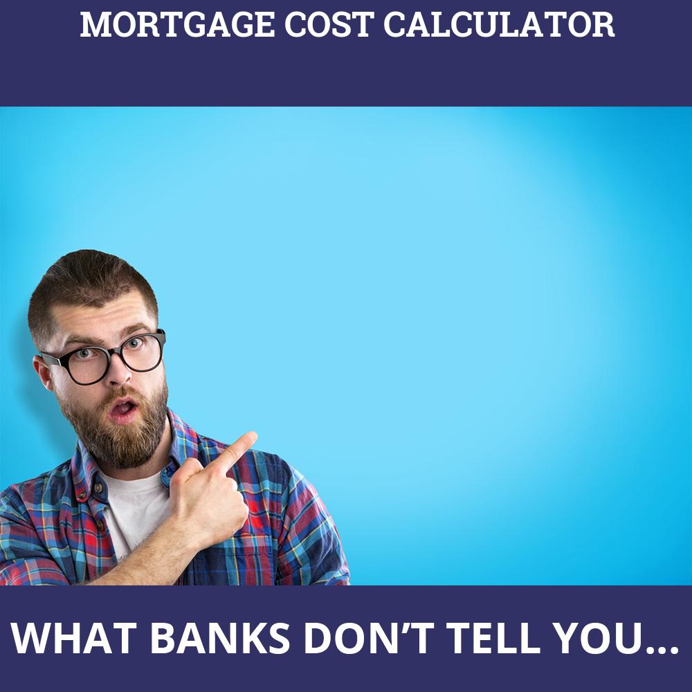 Mortgage Cost Calculator
