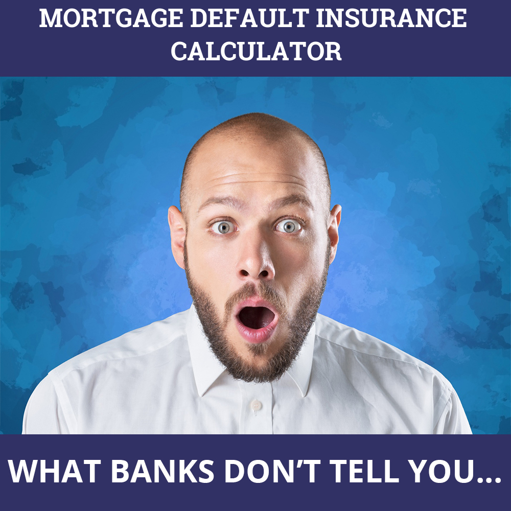 Mortgage Default Insurance Calculator