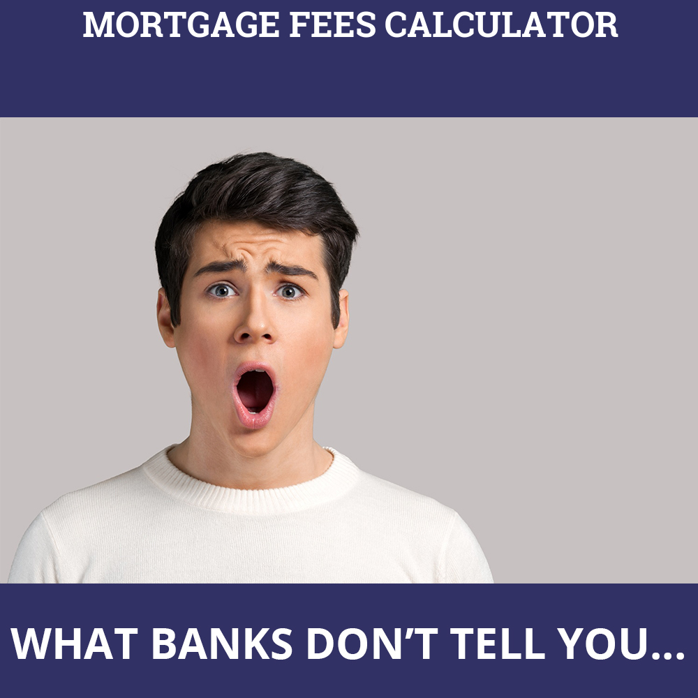 Mortgage Fees Calculator