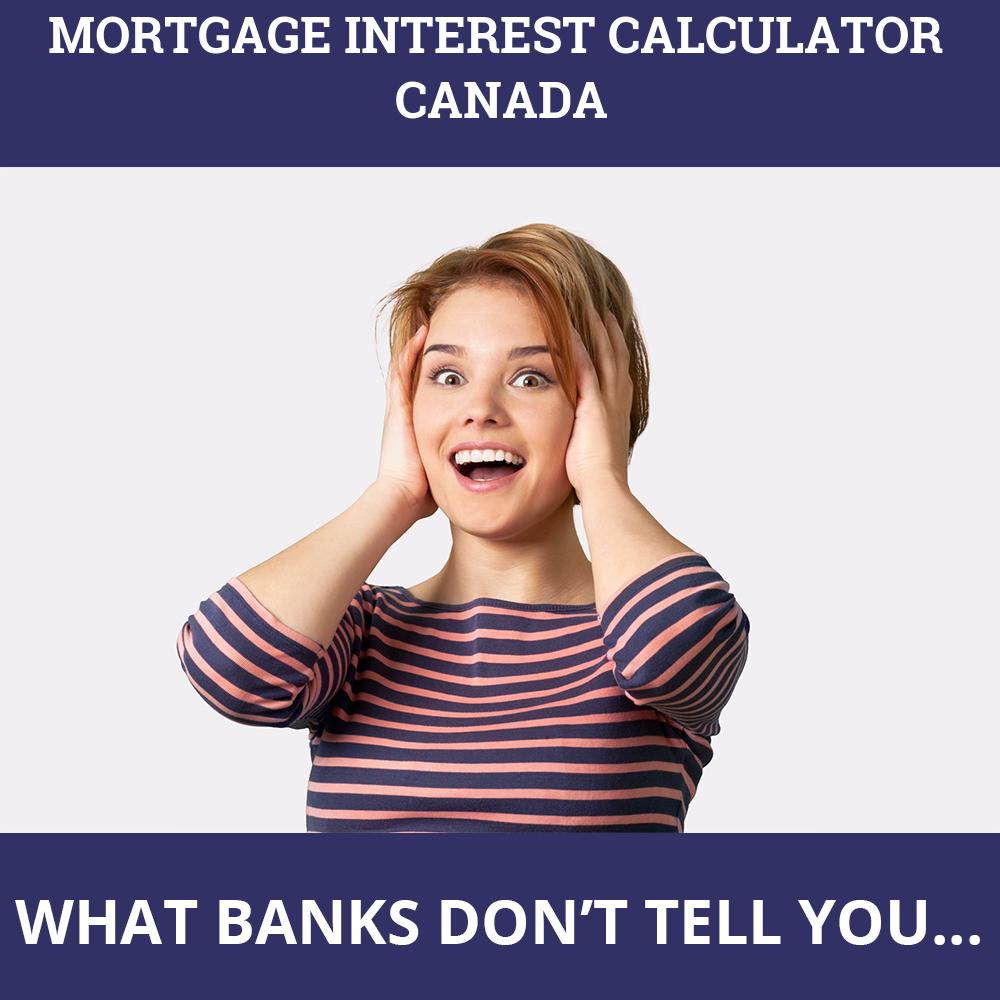 Mortgage Interest Calculator Canada