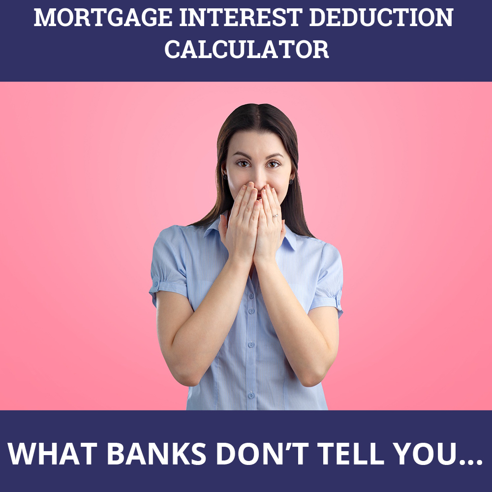 Mortgage Interest Deduction Calculator