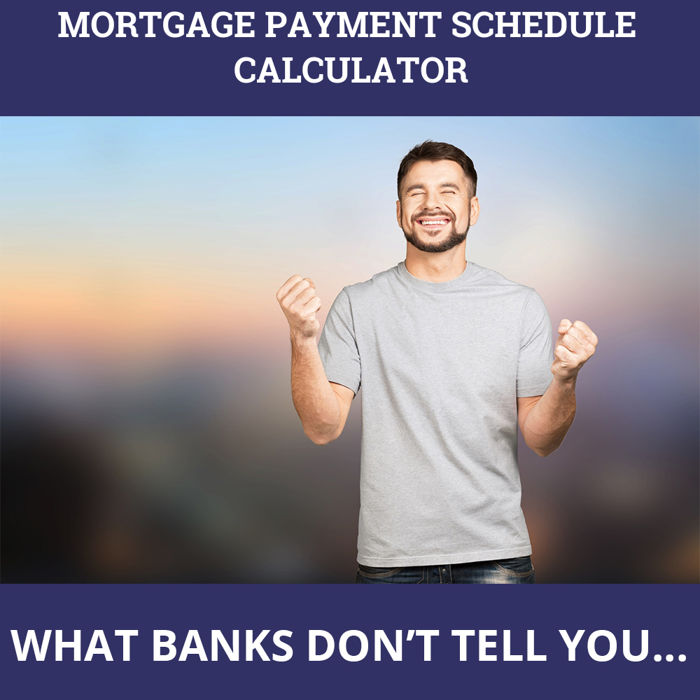 Mortgage Payment Schedule Calculator