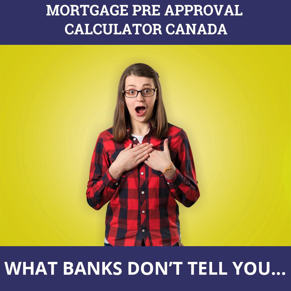Mortgage Pre Approval Calculator Canada
