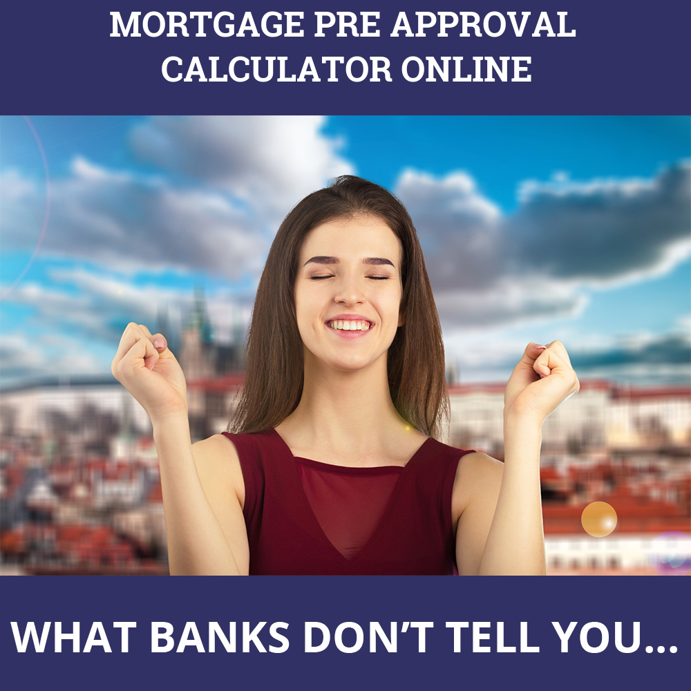 Mortgage Pre Approval Calculator Online