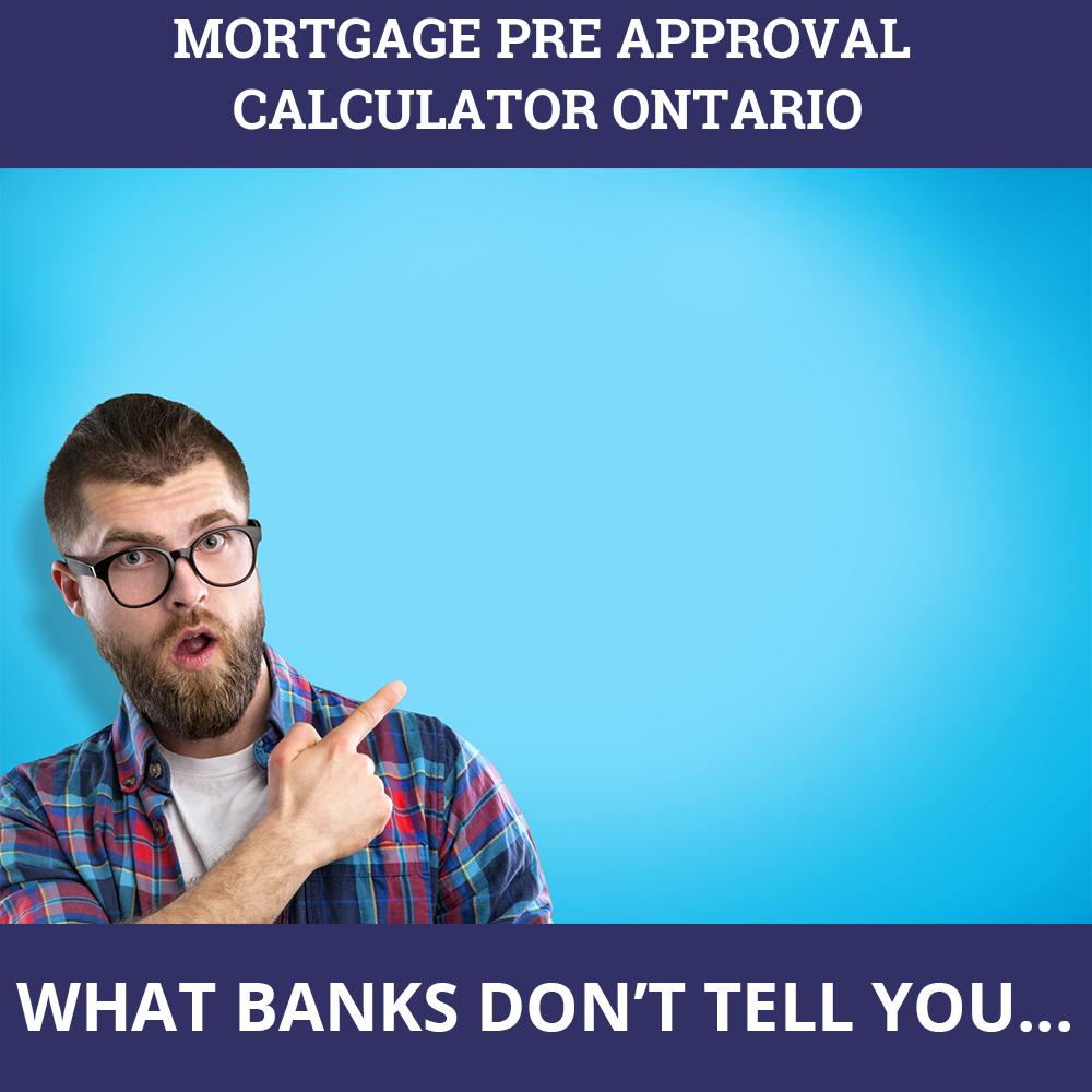 Mortgage Pre Approval Calculator Ontario