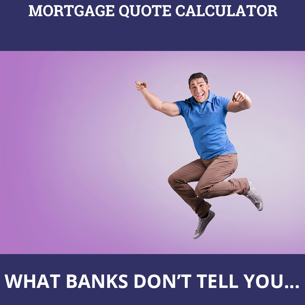 Mortgage Quote Calculator