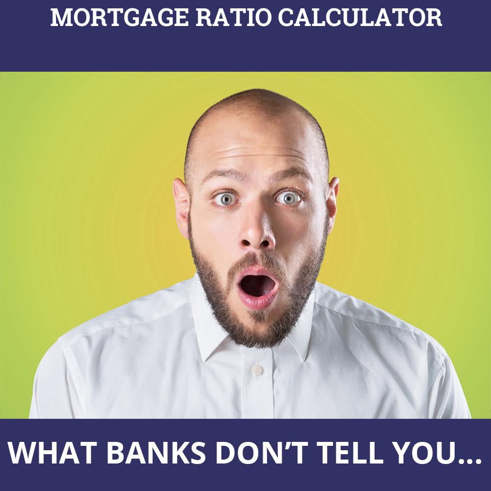 Mortgage Ratio Calculator