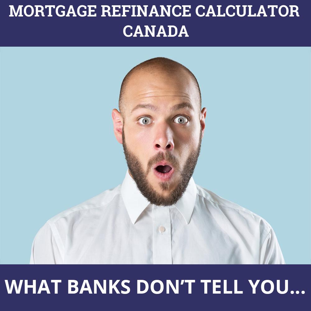 Mortgage Refinance Calculator Canada