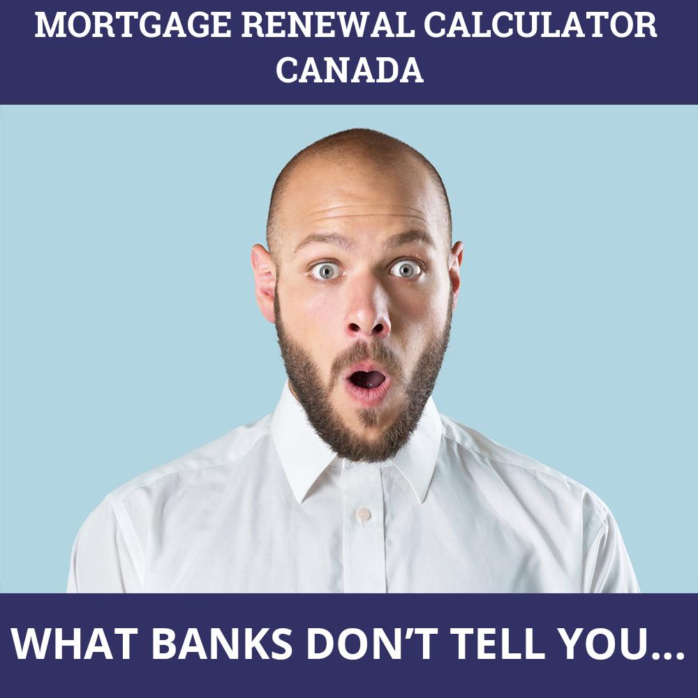 Mortgage Renewal Calculator Canada